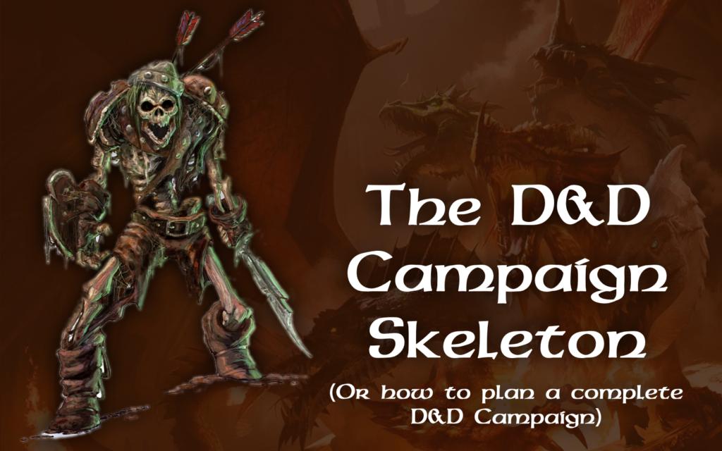 Dnd Campaign Skeleton
